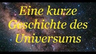 Vom Urknall zum Zerfall - Die Entwicklung des Universums