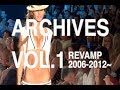 ARCHIVES VOL.1 Everything from blogging to fashion to clubs