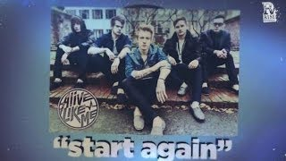 Alive Like Me - Start Again