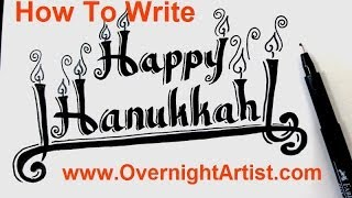 How To Write Happy Hanukkah - Calligraphy Letters