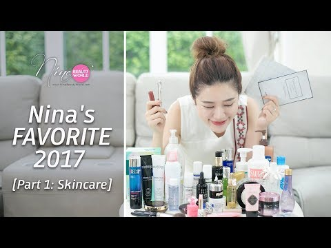 FAVORITE || Nina's Favorite 2017 [Part 1: Skincare] || NinaBeautyWorld