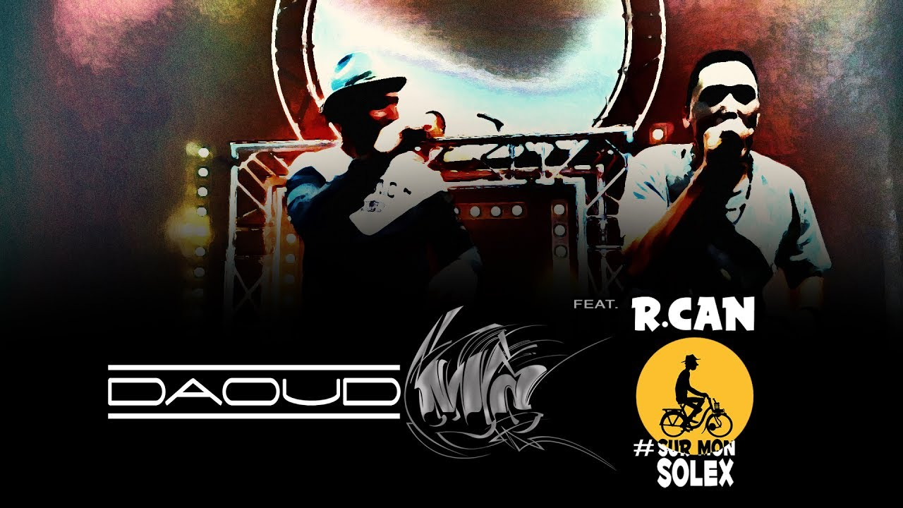 Download DAOUD MC & R.CAN - En vrai (CLIP)