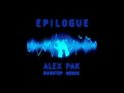 Alex Pak - Epilogue / DUBSTEP REMIX (Official Audio)
