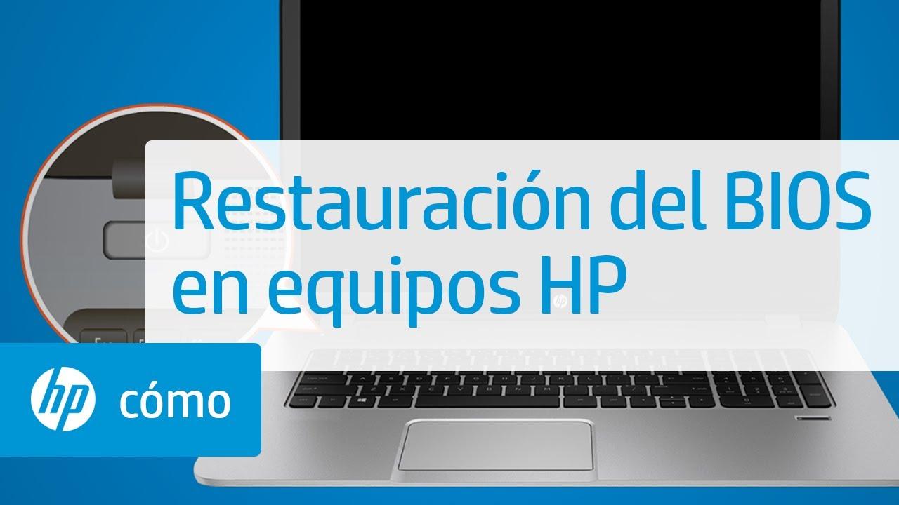 Restauración del BIOS en equipos HP mediante una combinación de ...