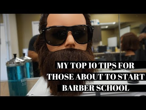 10 TIPS FOR THOSE ABOUT TO START BARBER SCHOOL