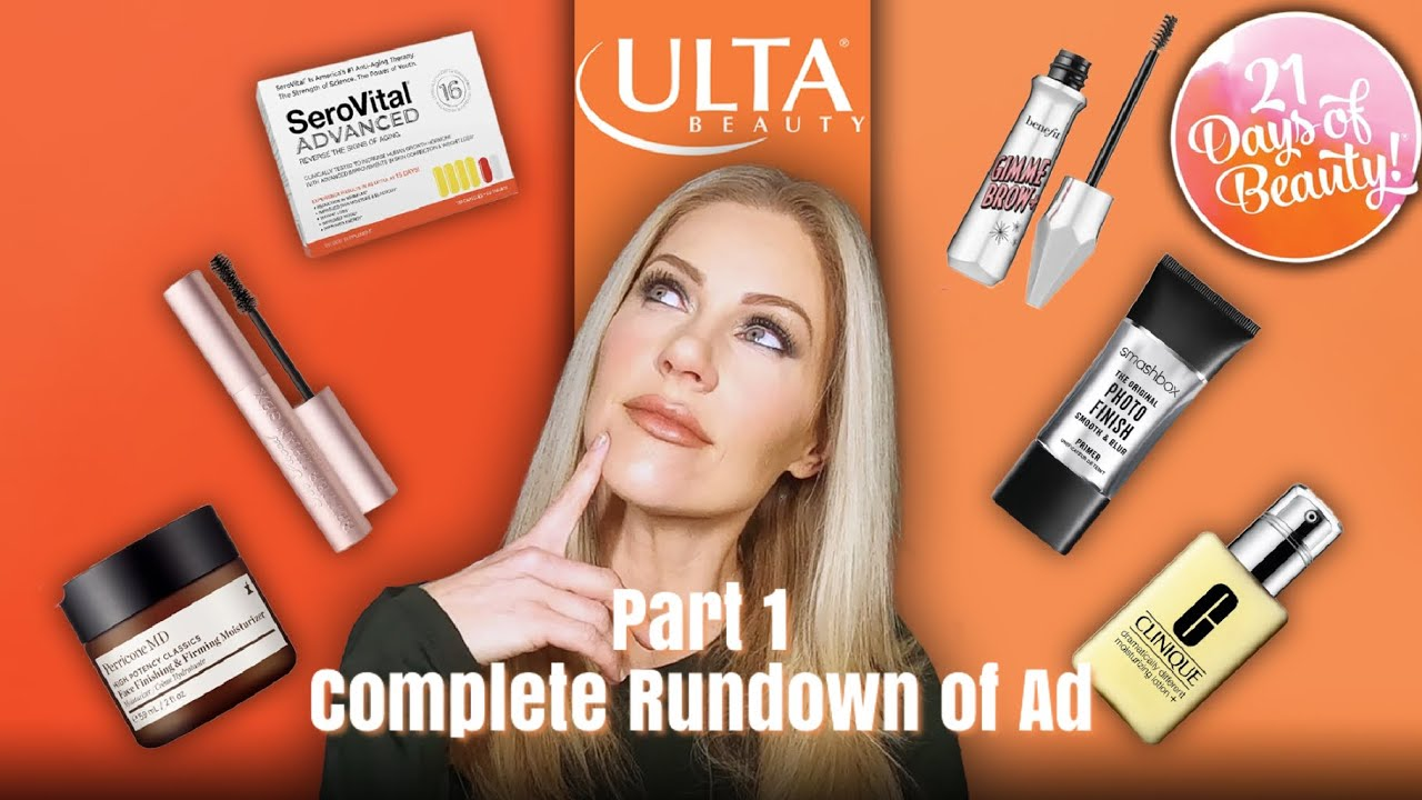 ULTA 21 DAYS OF BEAUTY SPRING 2021 - Part 1 - Complete Rundown of Ad