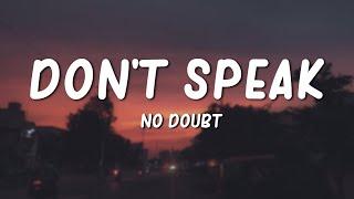 """... lyrics video for """"don't speak"""" by no doubtfollow doubt:facebook: https://facebook.com/nodoubttwitter: https://twitter.com/n..."""