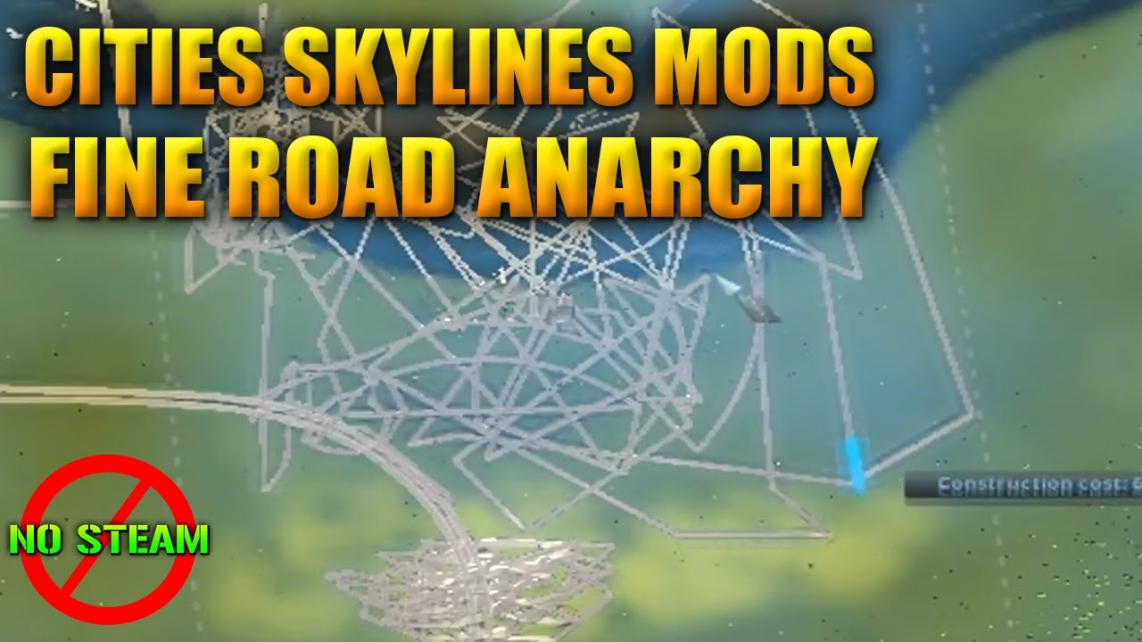 Cities Skylines : Mod [Fine Road Anarchy] w/Download Link + Mod Gameplay |  I ItsMe Prince