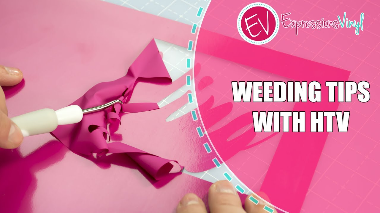 Weeding Tips With Htv Youtube