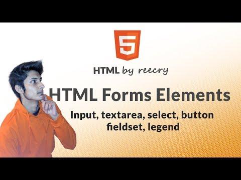 HTML Form Elements - Input, Textarea, Select, Button   Part 3
