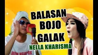 Video BALASAN  BOJO GALAK - NELLA KHARISMA (Official Video Parody) download MP3, 3GP, MP4, WEBM, AVI, FLV Januari 2018