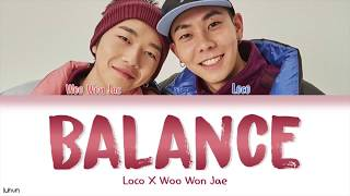 loco won jae 로꼬 우원재 balance 밸런스 lyrics han rom eng color coded 가사