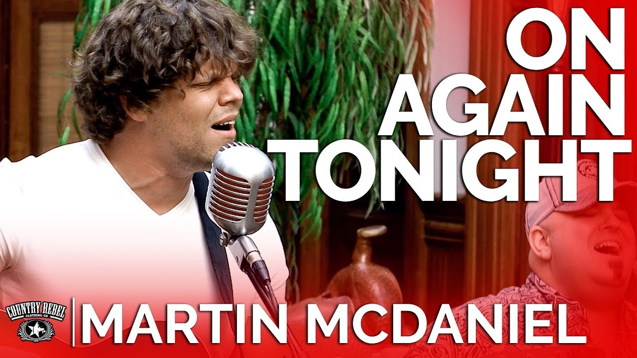 Martin McDaniel — On Again Tonight (Acoustic Cover) // Country Rebel HQ Sessions