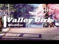 Blackbear- Valley Girls (lyrics)