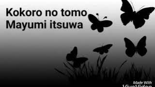 Download Lyric lagu Kokoro no tomo (Mayumi itsuwa)