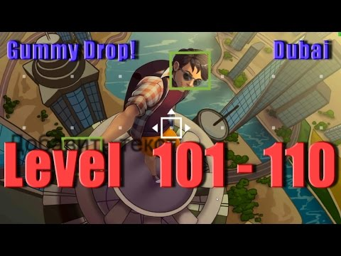 Gummy Drop! - Dubai - Конфетки! Level 101 - 110