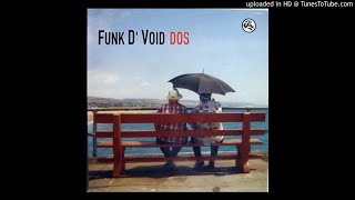 Funk D'Void - Nineteen Ninety-Two