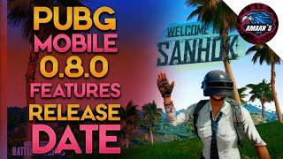 🔥PUBG MOBILE 0.8.0 New Features with Official RELEASE DATE😍|| मज़ा आने वाला है 😋