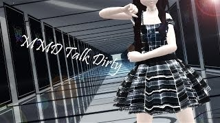 MMD Talk Dirty (Motion/Wav/Cam download ) (Test Model)