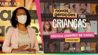 ESCOLA (Dentro da Igreja)  | Prof. Viviane Nery [IPPTV]