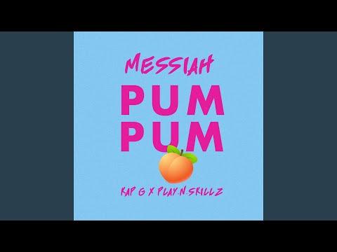 Pum Pum feat Kap G & PlayNSkillz
