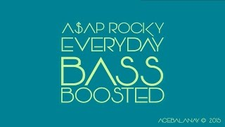 A AP Rocky Everyday Ft Rod Stewart Miguel Mark Ronson BASS BOOSTED