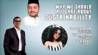Why We Should All Care About Sustainability