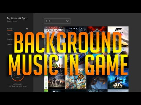 Play Background Music on Xbox One