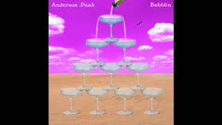 Anderson .Pakk - Bubblin (Chopped and Screwed)