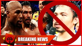 "MAYWEATHER: ""PACQUIAO IS A SORE LOSER/COWARD"" NO REMATCH--CHANGED MY MIND!"