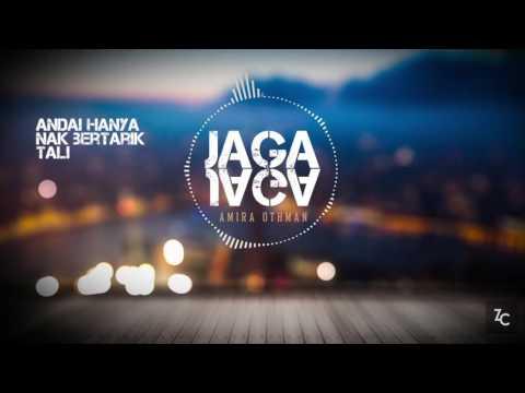 Amira Othman - Jaga Jaga | OST Abang Bomba I Love You  (LIRIK)
