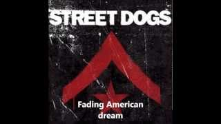 Street Dogs - Fading American Dream full album