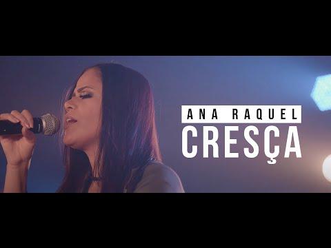 Ana Raquel – Cresça (Letra)