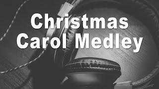 Christmas Carols Medley