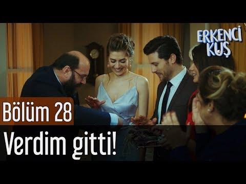 Erkenci Kuş 28. Bölüm - Verdim Gitti!