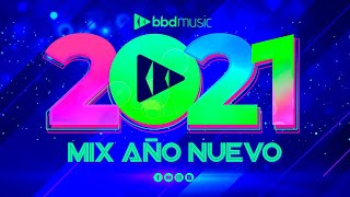 Download MIX 2021 - MUSICA 2021- MIX MUSICA MODERNA - MIX AÑO NUEVO - BBD MUSIC