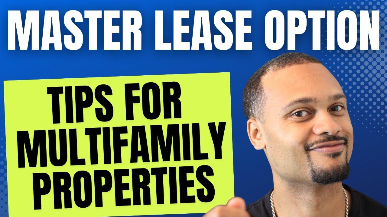 13 Unit Walk Thru Master Lease Option Tips