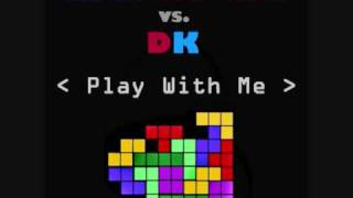 Blue Nature vs DK - Play With Me (DJ Exi Bootleg)