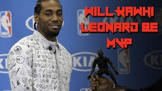 Will KAWHI LEONARD win MVP? - BREAKING Down MVP Chances for Raptors STAR
