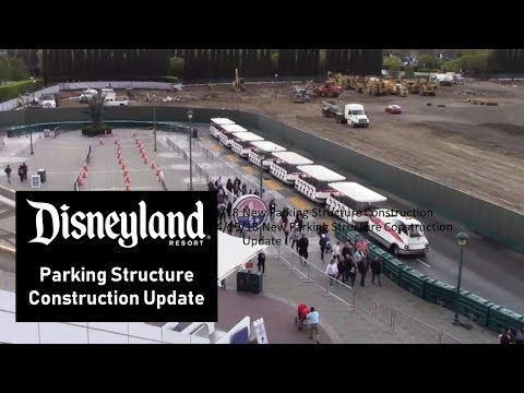 Disneyland Resort - 4/19/18 New Parking Structure Construction Update