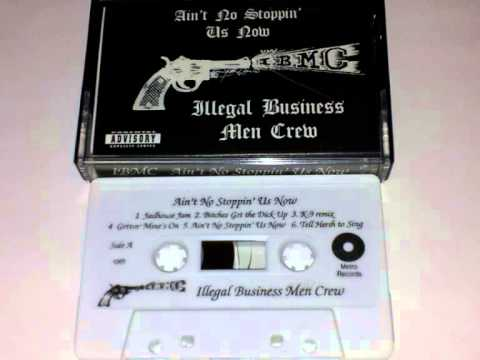 Illegal Business Men Crew - Gettin` Mine`s On  (Oakland 1995)