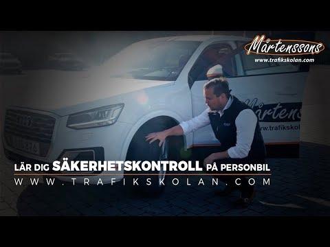 Säkerhetskontroll: Personbil - Mårtenssons Trafikskola
