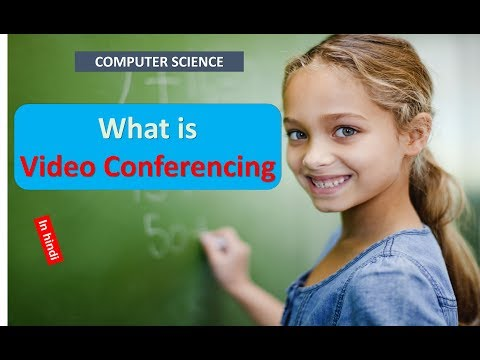 What is Video Conferencing in HINDI