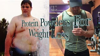 Protein Powders for Weight Loss!