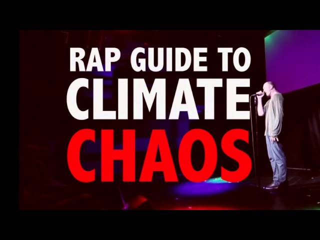 Rap Guide to Climate Chaos – Trailer