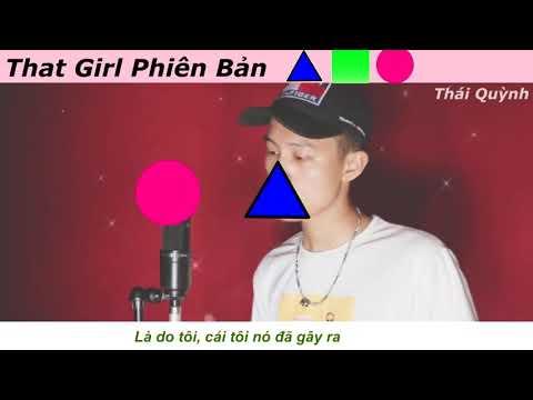 🔵⬜🔺🔶🔴⬛ That Girl Tiếng Việt Mới - Cover Thái Quỳnh