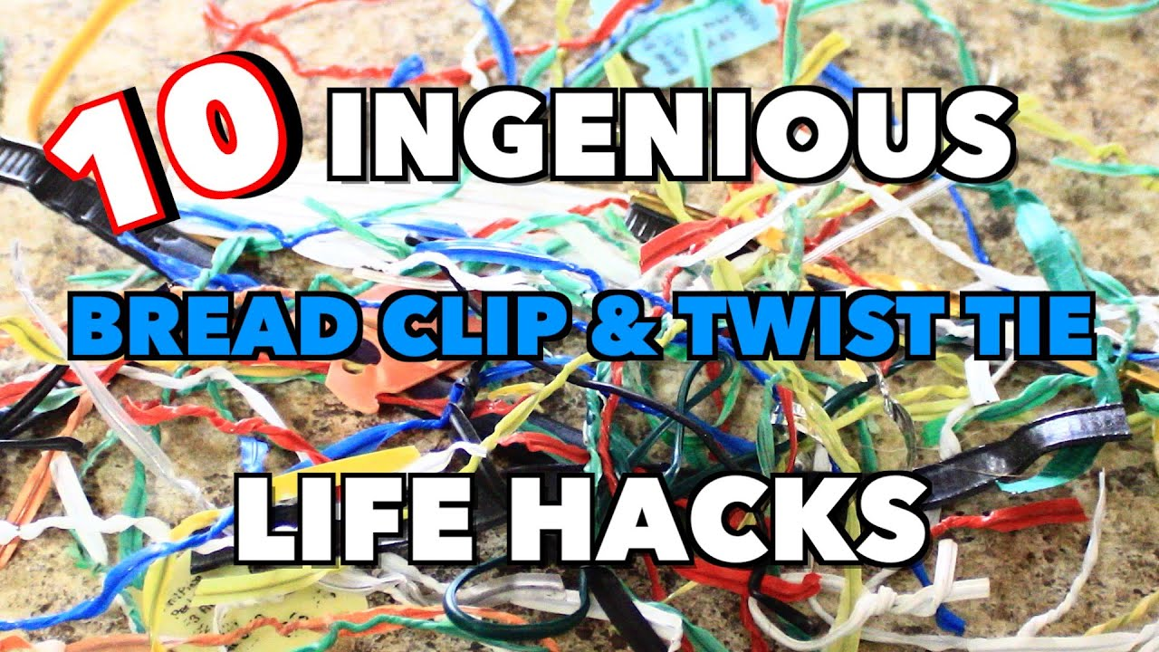 10 Awesome Uses for Bread Clips & Other Life Hacks - Tower