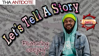 Let's Tell A Story With Drea Kay - Ceejay
