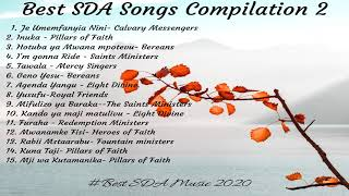 BEST SDA SONGS COMPILATION 2- Best SDA Music