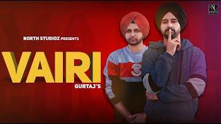 VAIRI | GURTAJ ft. HAPEE MALHI | BEAT INSPECTOR | PREETCHAN ( song) LATEST PUNJABI SONG 2019